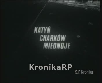 Katyń. Charków. Miednoje