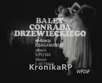 Balet Conrada Drzewieckiego