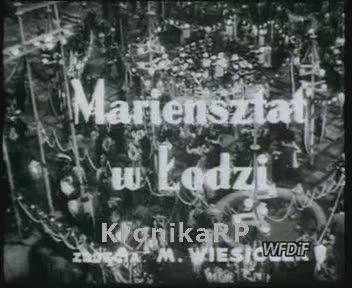 Mariensztat w Łodzi