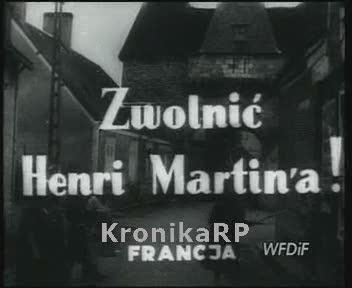 Ze świata. Zwolnić Henri Martina!