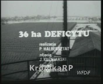 36 ha deficytu