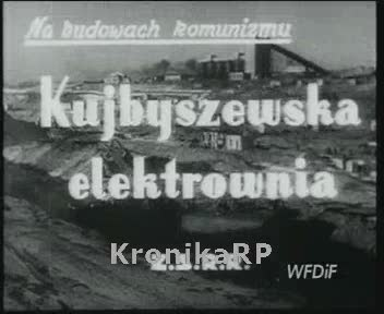 Na budowach komunizmu. Kujbyszewska elektrownia