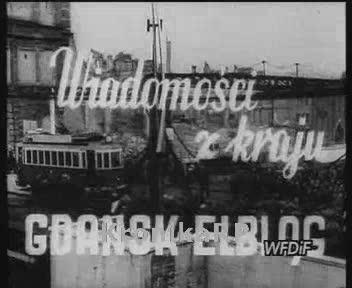 Wiadomości z kraju. Gdańsk - Elbląg