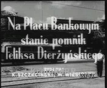 Na Placu Bankowym stanie pomnik Feliksa Dzierżyńskiego