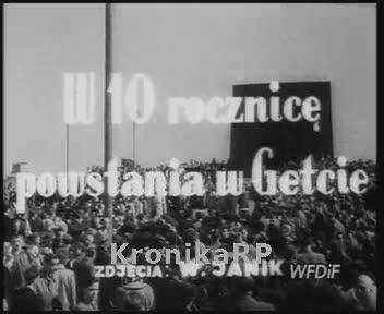 W 10. rocznicę powstania w Getcie