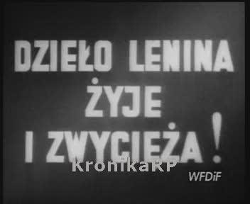 Dzieło Lenina żyje i zwycięża!