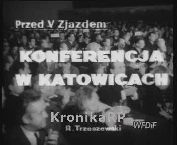 Przed V Zjazdem. Konferencja w Katowicach