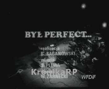 Był Perfect...