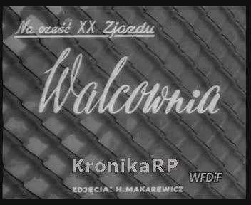 Walcownia (na cześć XX Zjazdu)