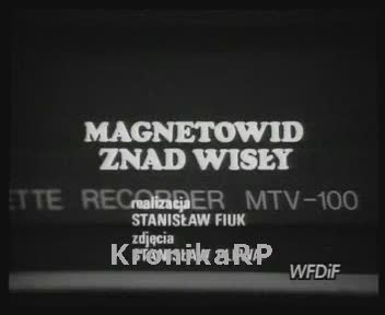 Magnetowid znad Wisły