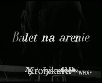 Balet na arenie