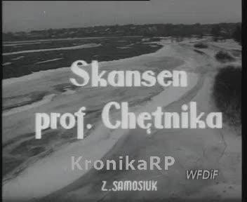 Skansen prof. Chętnika