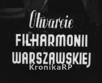 Otwarcie Filharmonii Warszawskiej