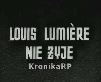 Z całego świata. Louis Lumiere nie żyje