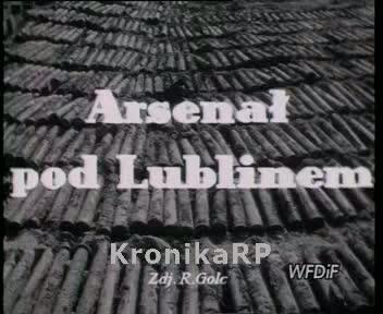 Arsenał pod Lublinem
